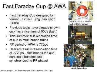 Fast Faraday Cup @ AWA