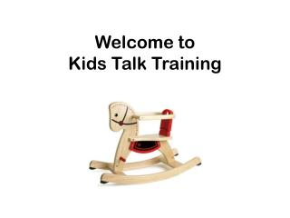 Welcome to Kids Talk Training