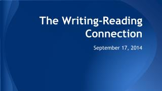 The Writing-Reading Connection