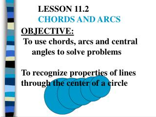 LESSON 11.2 	 CHORDS AND ARCS