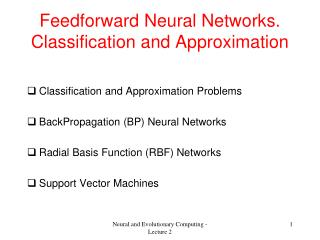 Feedforward Neural Networks. Classification and Approximation