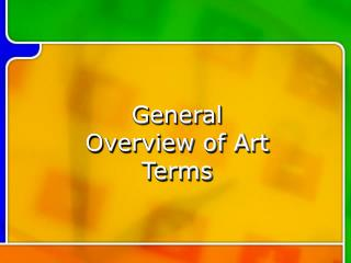 General Overview of Art Terms