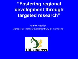 """Fostering regional development through targeted research"""