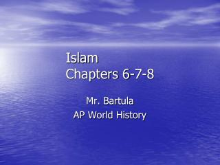 Islam Chapters 6-7-8