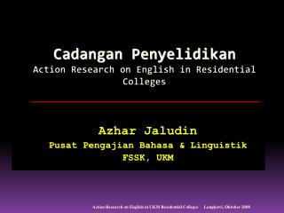 Cadangan Penyelidikan Action Research on English in Residential Colleges