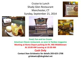 Cruise to Lunch Shady Glen Restaurant Manchester, CT Sunday, September 21, 2014