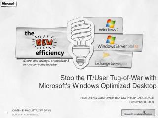 Stop the IT/User Tug-of-War with  Microsoft's Windows Optimized Desktop