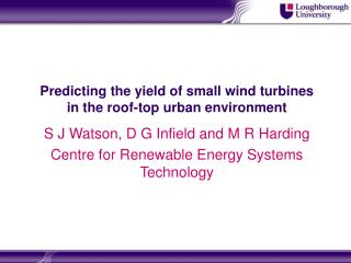 Predicting the yield of small wind turbines in the roof-top urban environment