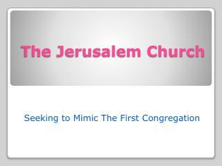 The Jerusalem Church