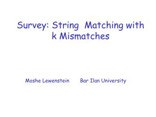 Survey: String  Matching with k Mismatches