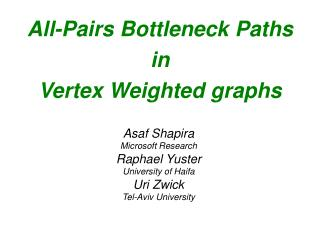 All-Pairs Bottleneck Paths  in  Vertex Weighted graphs