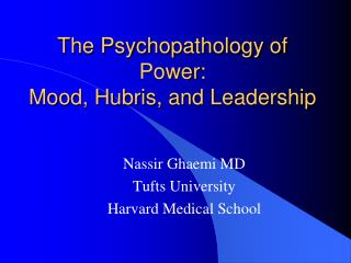 The Psychopathology of Power: Mood, Hubris, and Leadership