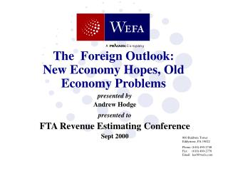 The  Foreign Outlook:  New Economy Hopes, Old Economy Problems