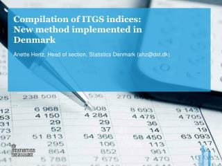 Compilation of ITGS indices: New method implemented in Denmark