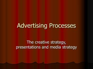 Advertising Processes