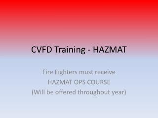 CVFD Training - HAZMAT
