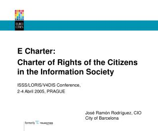 E Charter: Charter of Rights of the Citizens in the Information Society