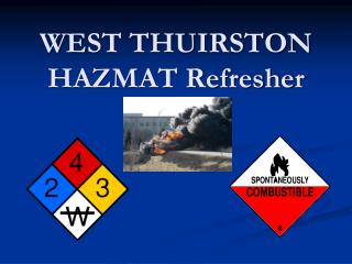 WEST THUIRSTON HAZMAT Refresher