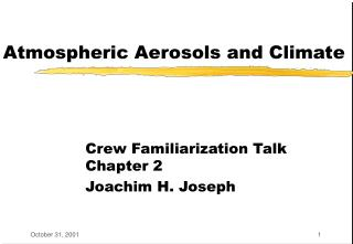 Atmospheric Aerosols and Climate