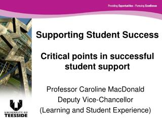 Supporting Student Success Critical points in successful student support
