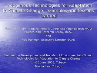 Endogenous Technologies for Adaptation to Climate Change: examples and lessons learned