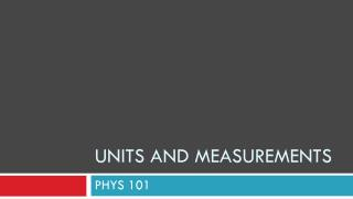 Units and measurements