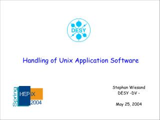 Handling of Unix Application Software