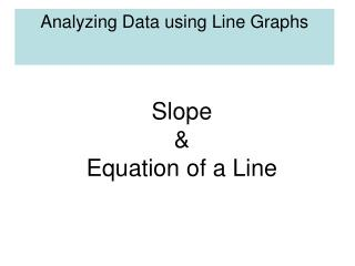 Analyzing Data using Line Graphs