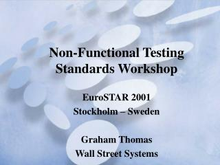 Non-Functional Testing Standards Workshop