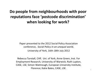 The issue:  Unequal employment/unemployment rates in neighbourhoods in the same labour markets