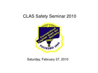 CLAS Safety Seminar 2010