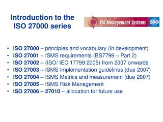 Introduction to the ISO 27000 series