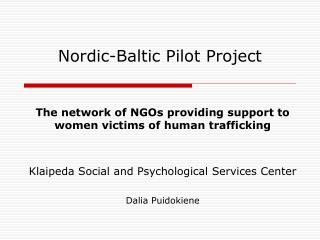 Nordic-Baltic Pilot Project