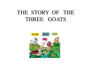 THE  STORY  OF   THE  THREE   GOATS