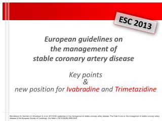 European guidelines on the management of stable  c oronary artery  d isease