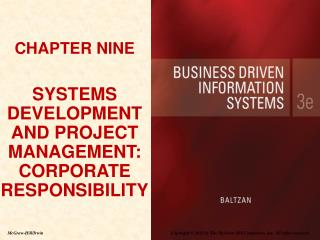 CHAPTER NINE SYSTEMS DEVELOPMENT AND PROJECT MANAGEMENT: CORPORATE RESPONSIBILITY