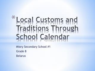 Local Customs and Traditions Through School Calendar