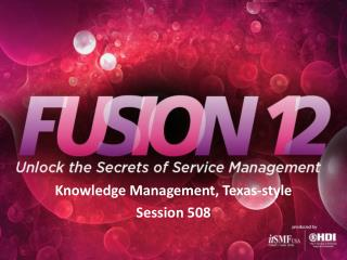 Knowledge Management, Texas-style Session 508