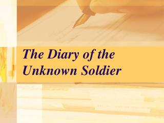 The Diary of the Unknown Soldier