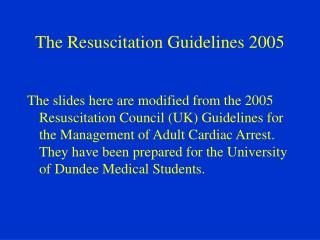 The Resuscitation Guidelines 2005