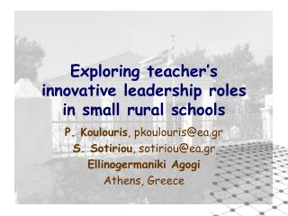Exploring teacher's  innovative leadership roles  in small rural schools