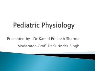 Pediatric Physiology