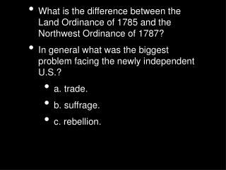 What is the difference between the Land Ordinance of 1785 and the Northwest Ordinance of 1787?