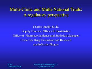 Multi-Clinic and Multi-National Trials: A regulatory perspective