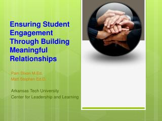 Ensuring Student  Engagement  Through Building  Meaningful  Relationships
