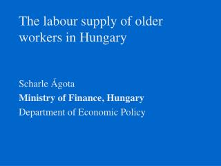The labour supply of older workers in Hungary