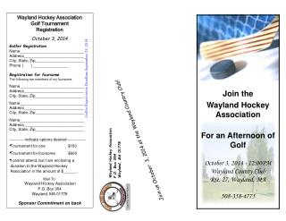 Wayland Hockey Association Golf Tournament  Registration October 3, 2014 Golfer Registration