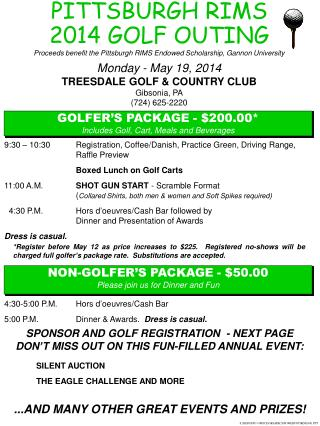 9:30 – 10:30 	Registration, Coffee/Danish, Practice Green, Driving Range, Raffle Preview