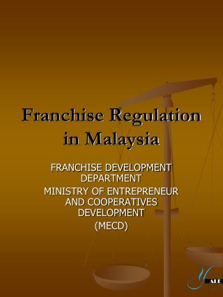 Franchise Regulation in Malaysia