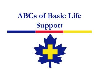 ABCs of Basic Life Support